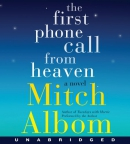 The first phone call from Heaven [CD book] : a novel