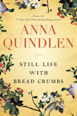 Still Life With Bread Crumbs : A Novel