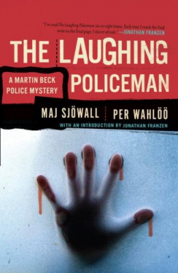 The Laughing Policeman : A Martin Beck Mystery