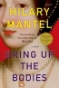Bring Up The Bodies : A Novel