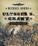 Ulysses S. Grant : the unlikely hero