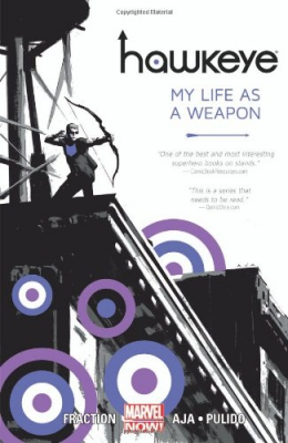 Hawkeye. Book 1, My Life As A Weapon