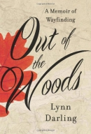 Out of the woods : a memoir of wayfinding
