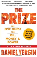The prize : the epic quest for oil, money, & power