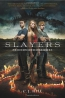 Slayers : Friends And Traitors