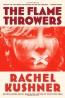 The Flamethrowers : A Novel