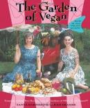 The garden of vegan : [how it all vegan again!]