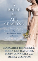 A bride for all seasons [large print] : a mail-order bride collection