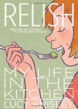 Relish : My Life In The Kitchen