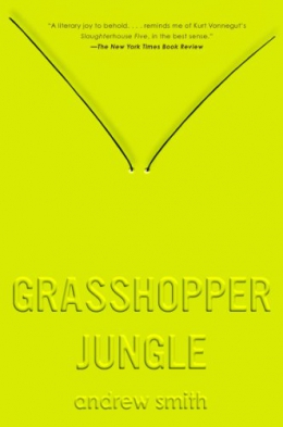 Grasshopper Jungle : A History
