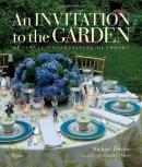 An invitation to the garden : seasonal entertaining outdoors