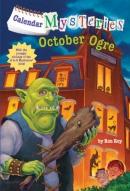 Calendar Mysteries #10: October Ogre
