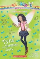 The Fashion Fairies #3: Tyra the Designer Fairy: A Rainbow Magic Book