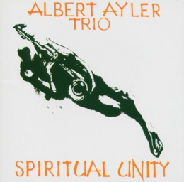 Spiritual Unity [music CD]