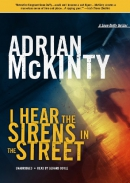 I hear the sirens in the street [CD book] : a Sean Duffy thriller