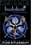 Budokon [DVD] : Flow & Flexibility