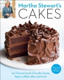 Martha Stewart's cakes : our first-ever book of bundts, loaves, layers, coffee cakes, and more