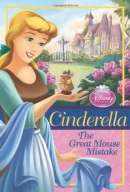 Disney Princess Cinderella: The Great Mouse Mistake