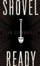 Shovel ready : a novel