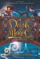A Dash of Magic: A Bliss Novel