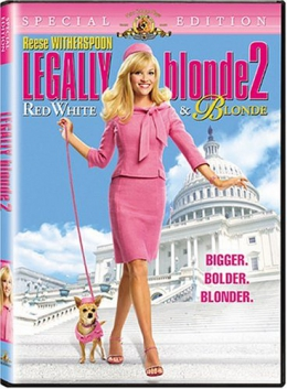 Legally Blonde 2 [DVD] : Red, White & Blonde