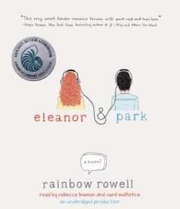 Eleanor & Park [CD Book] : A Novel