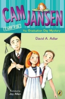 Cam Jansen and The Graduation Day Mystery #31