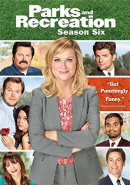 Parks and recreation [DVD]. Season 6