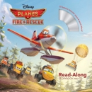 Planes, fire & rescue [book + CD] : read-along storybook and CD