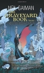 The Graveyard Book. Volume 1
