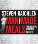 Man made meals : the essential cookbook for guys