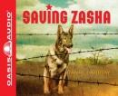 Saving Zasha [CD book]