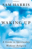 Waking up : a guide to spirituality without religion