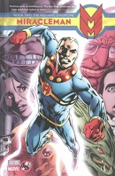 Miracleman, Book 2, The red king syndrome