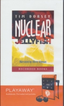 Nuclear jellyfish [Playaway]