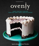 Ovenly : sweet & salty recipes from New York's most creative bakery