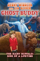 Ghost Buddy #4: Always Dance with a Hairy Buffalo - Library Edition