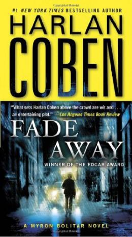 Fade Away : A Myron Bolitar Novel