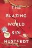 The Blazing World : A Novel