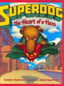 Superdog : the heart of a hero