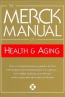 The Merck Manual Of Health & Aging