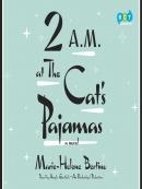 2 a.m. at The Cat's Pajamas : a novel [eAudio]