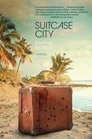 Suitcase city : a novel