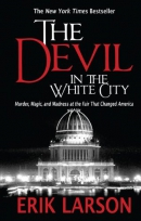 The devil in the white city [large print] : murder, magic, and madness at the fair that changed America