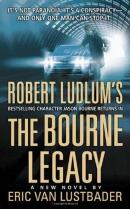 Robert Ludlum's Jason Bourne in The Bourne legacy : a novel