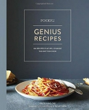 Genius recipes : 100 recipes that will change the way you cook