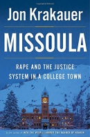Missoula [CD book] : rape and the justice system in a college town