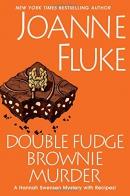 Double fudge brownie murder [Playaway]