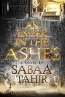An Ember In The Ashes : A Novel