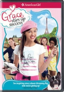 American girl [DVD]. Grace stirs up success